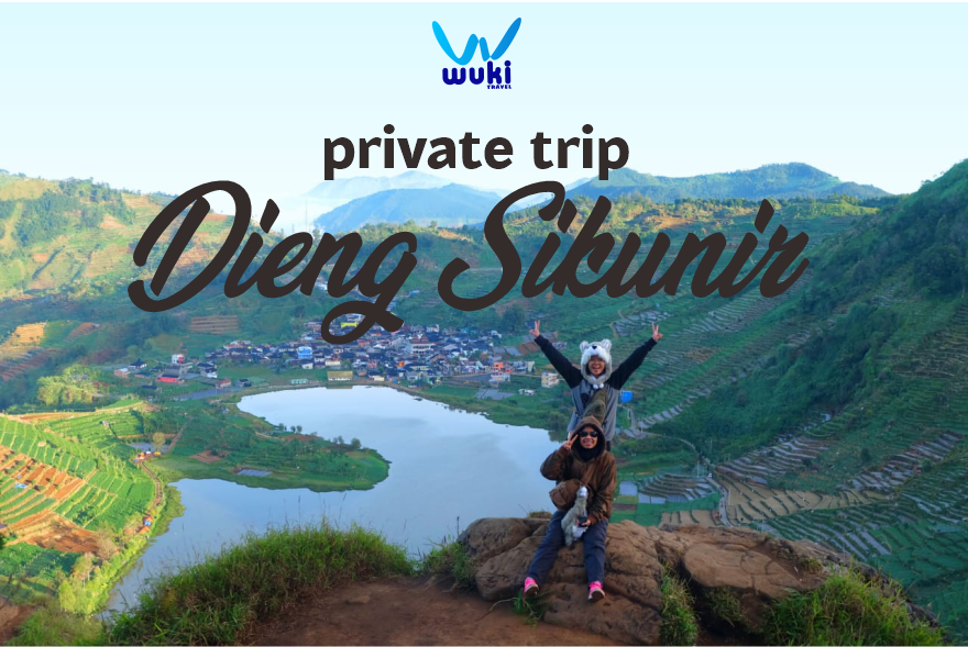 private trip dieng sikunir
